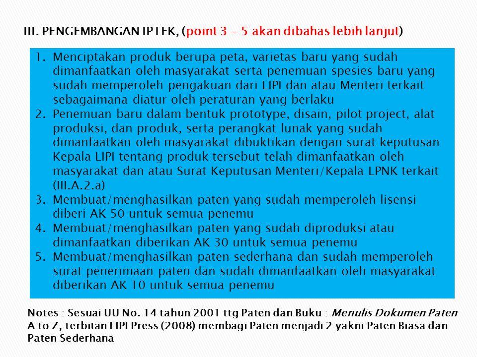 III. PENGEMBANGAN IPTEK, (point 3 – 5 akan dibahas lebih lanjut)