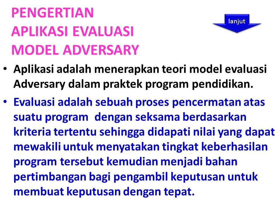 PENGERTIAN APLIKASI EVALUASI MODEL ADVERSARY