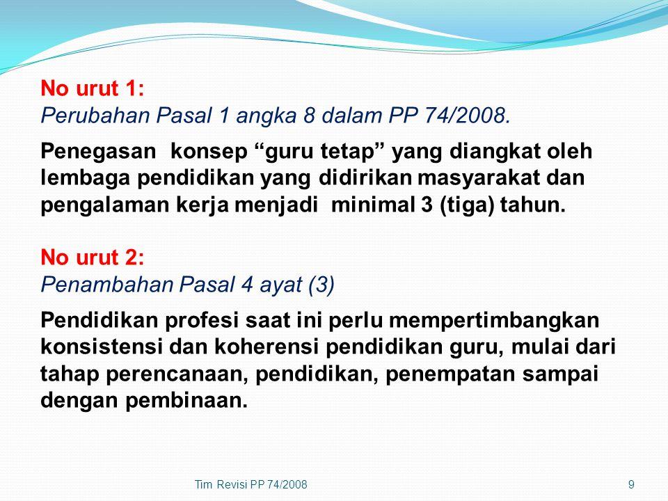 No urut 1: Perubahan Pasal 1 angka 8 dalam PP 74/2008
