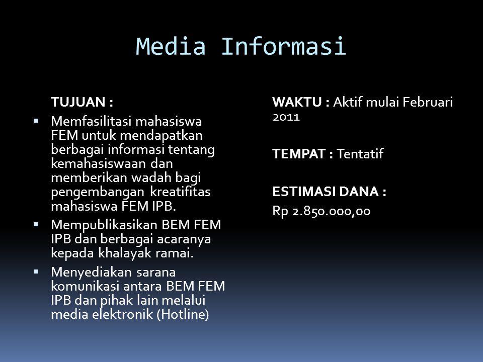 Media Informasi TUJUAN :