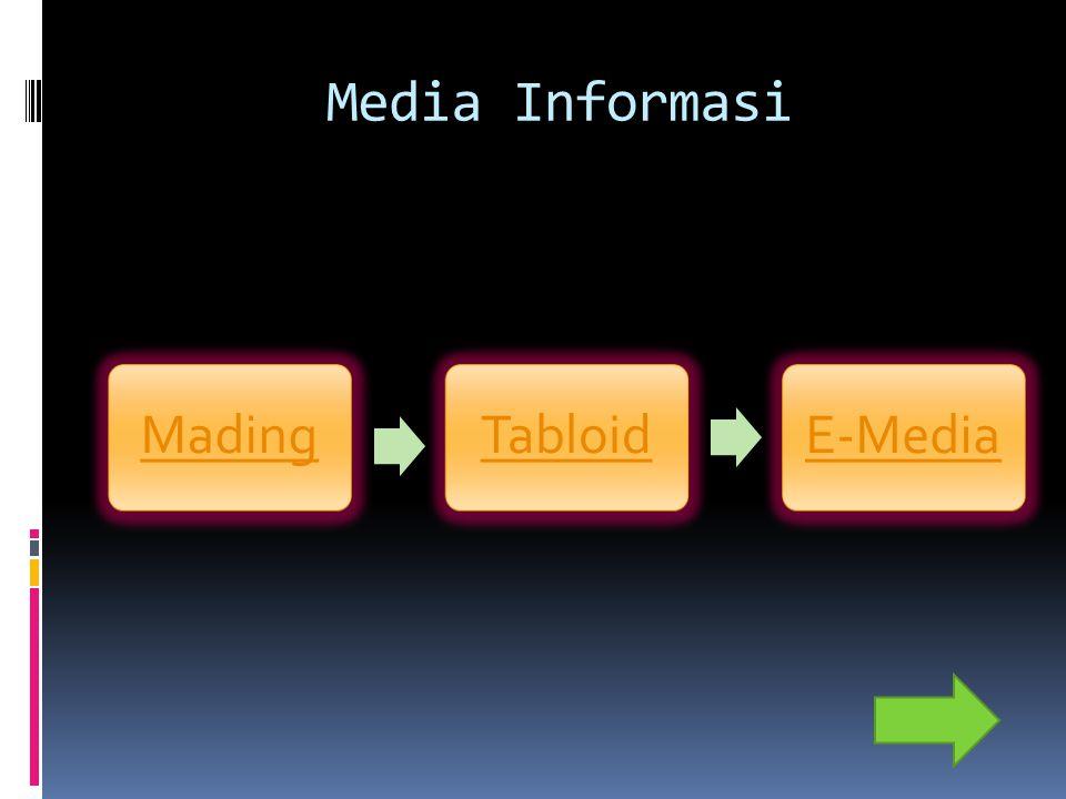 Media Informasi Mading Tabloid E-Media
