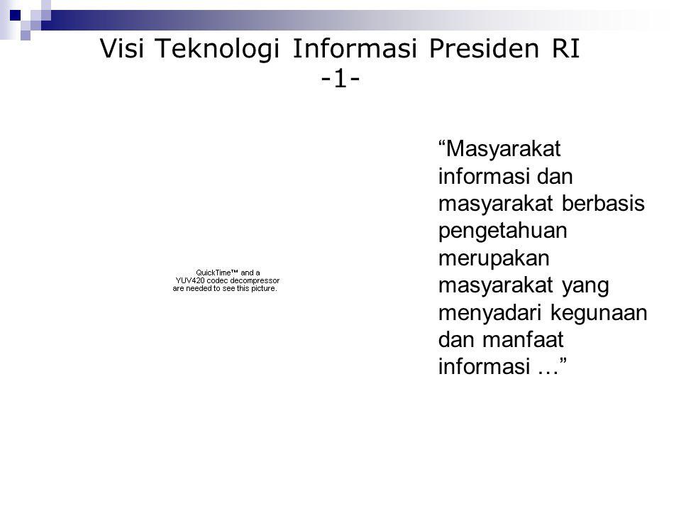Visi Teknologi Informasi Presiden RI -1-