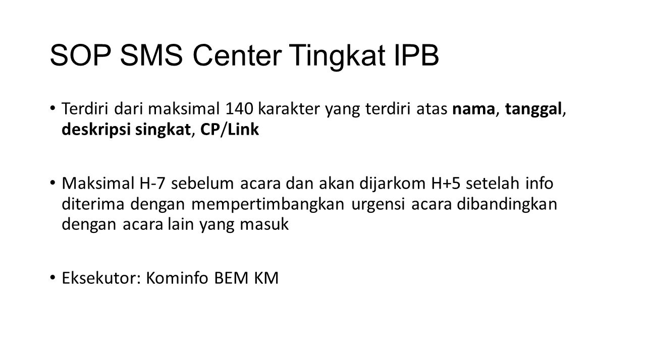 SOP SMS Center Tingkat IPB