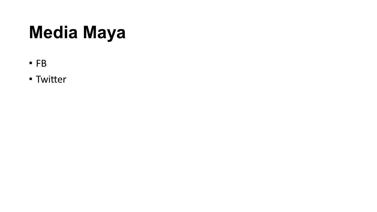 Media Maya FB Twitter