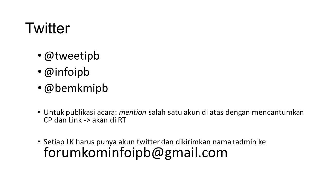 Twitter @tweetipb @infoipb @bemkmipb