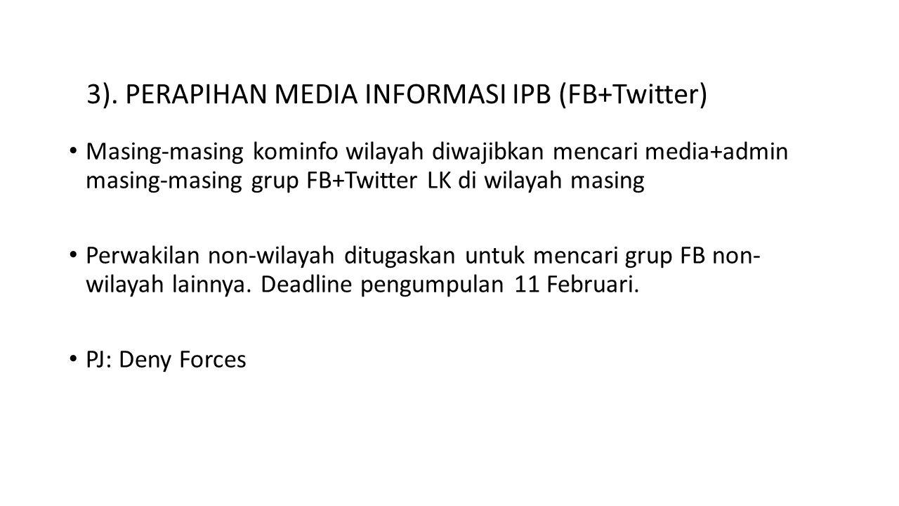 3). PERAPIHAN MEDIA INFORMASI IPB (FB+Twitter)