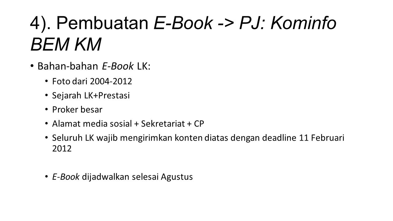 4). Pembuatan E-Book -> PJ: Kominfo BEM KM