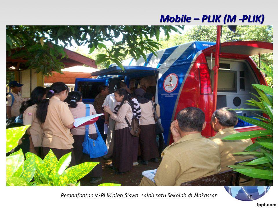 Mobile – PLIK (M -PLIK) Pemanfaatan M-PLIK oleh Siswa salah satu Sekolah di Makassar