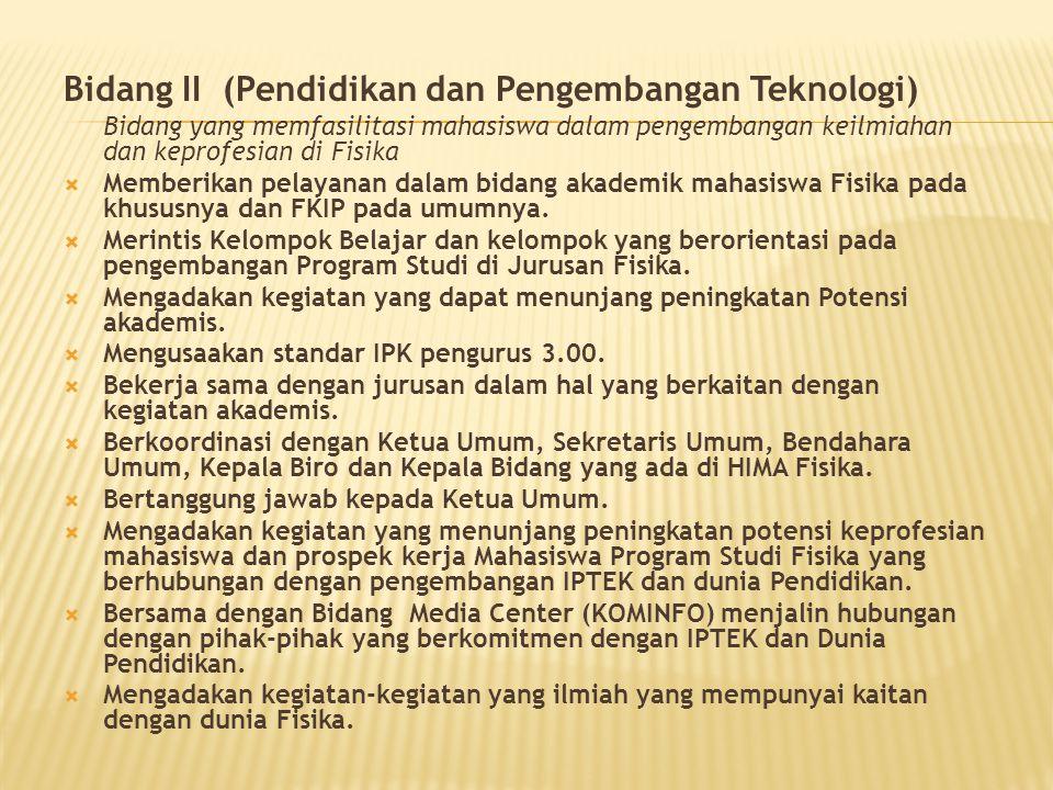 Bidang II (Pendidikan dan Pengembangan Teknologi)
