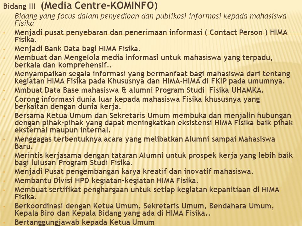 Bidang III (Media Centre-KOMINFO)
