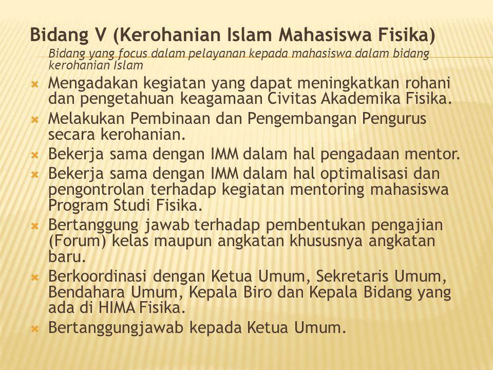 Bidang V (Kerohanian Islam Mahasiswa Fisika)