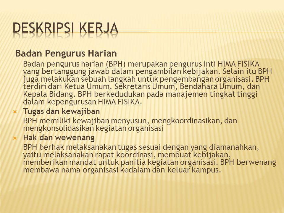 Deskripsi Kerja Badan Pengurus Harian
