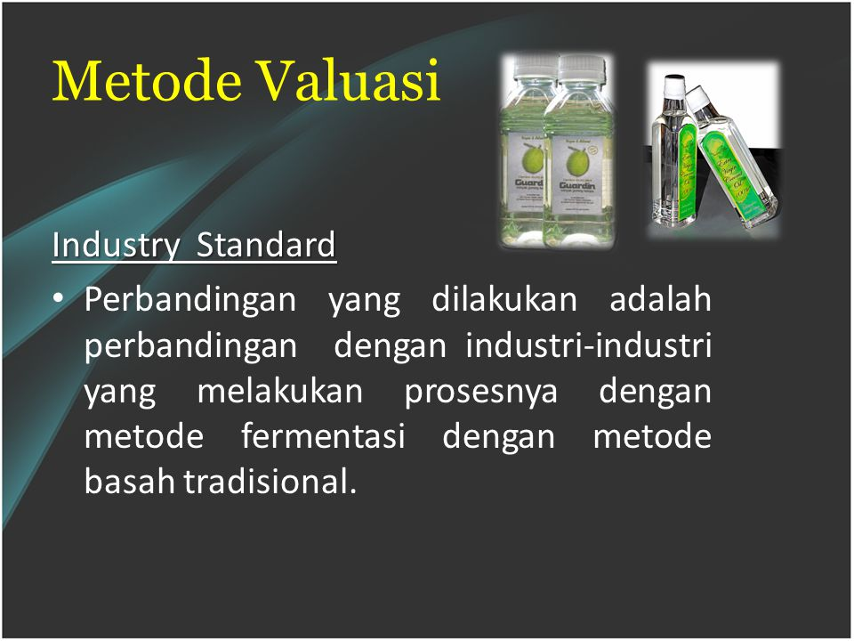 Metode Valuasi Industry Standard