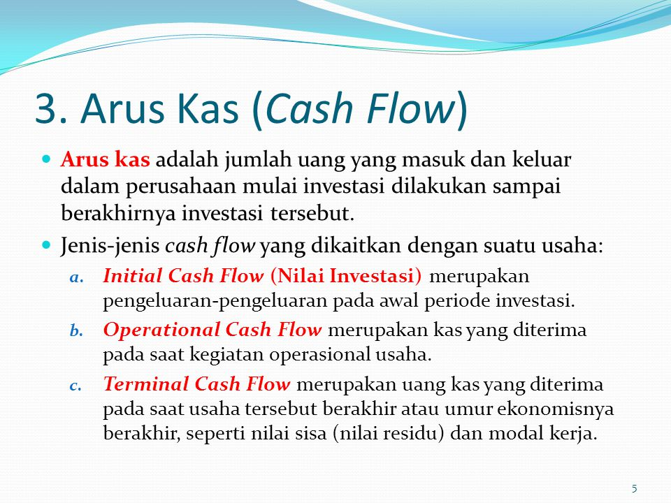 3. Arus Kas (Cash Flow)