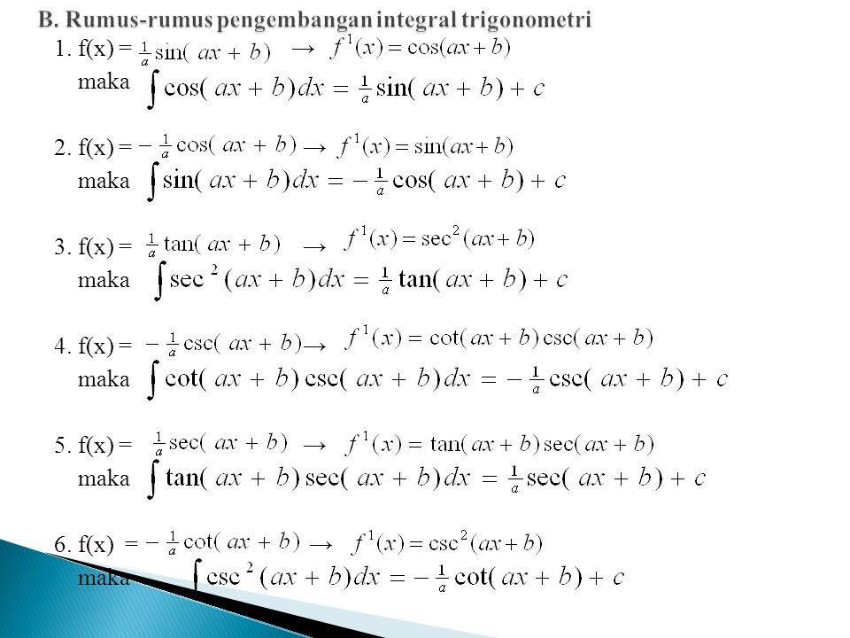 B. Rumus-rumus pengembangan integral trigonometri