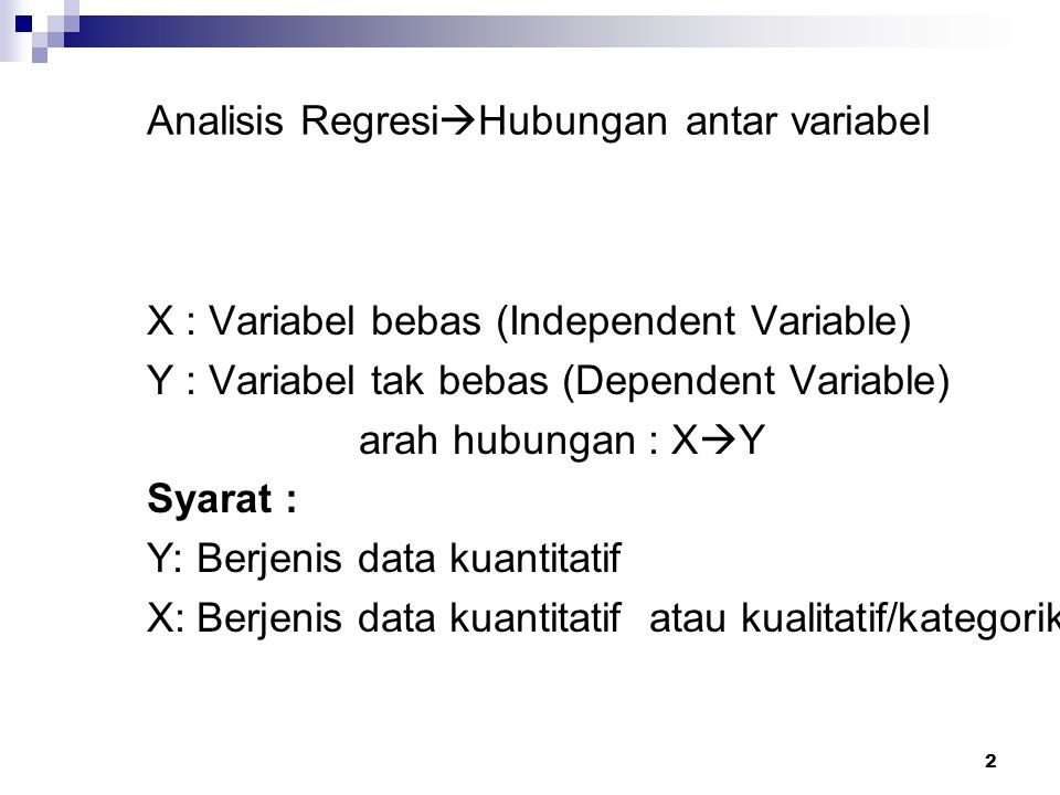 Analisis RegresiHubungan antar variabel