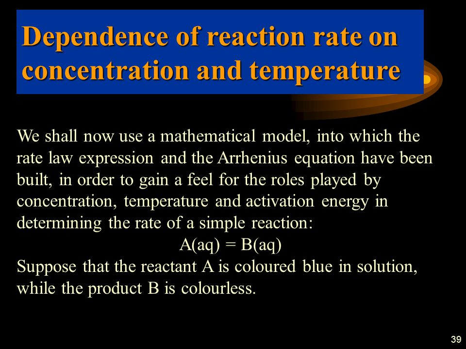Dependence of reaction rate on concentration and temperature