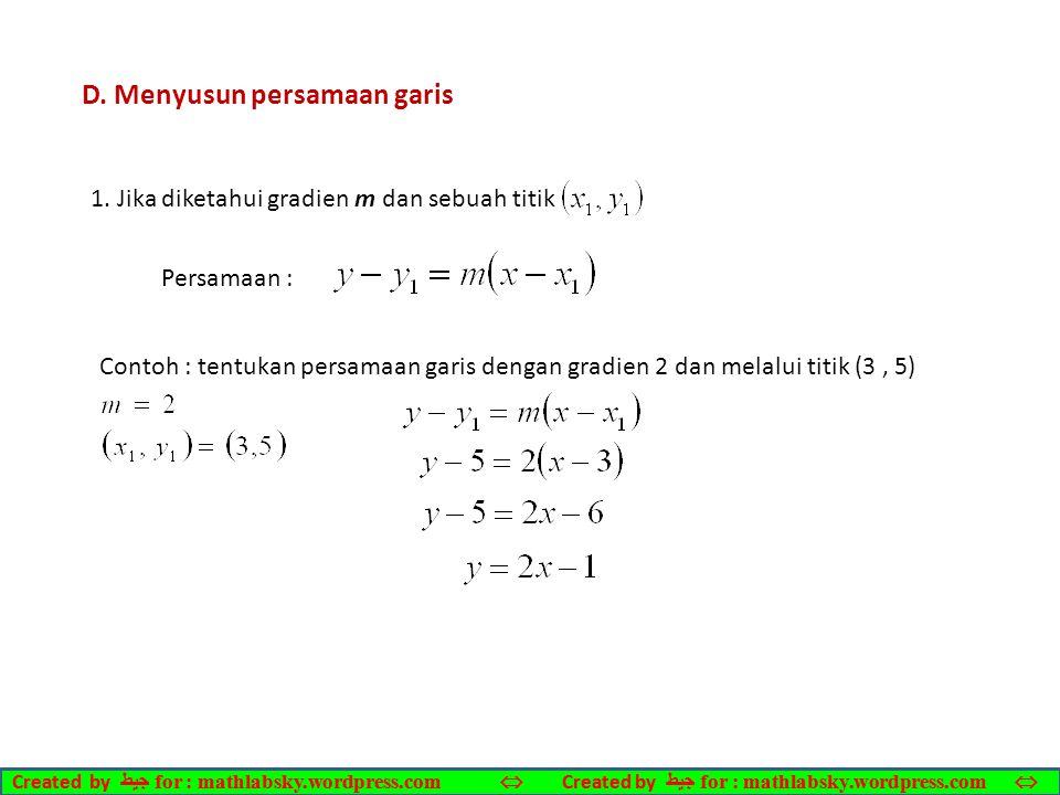 D. Menyusun persamaan garis