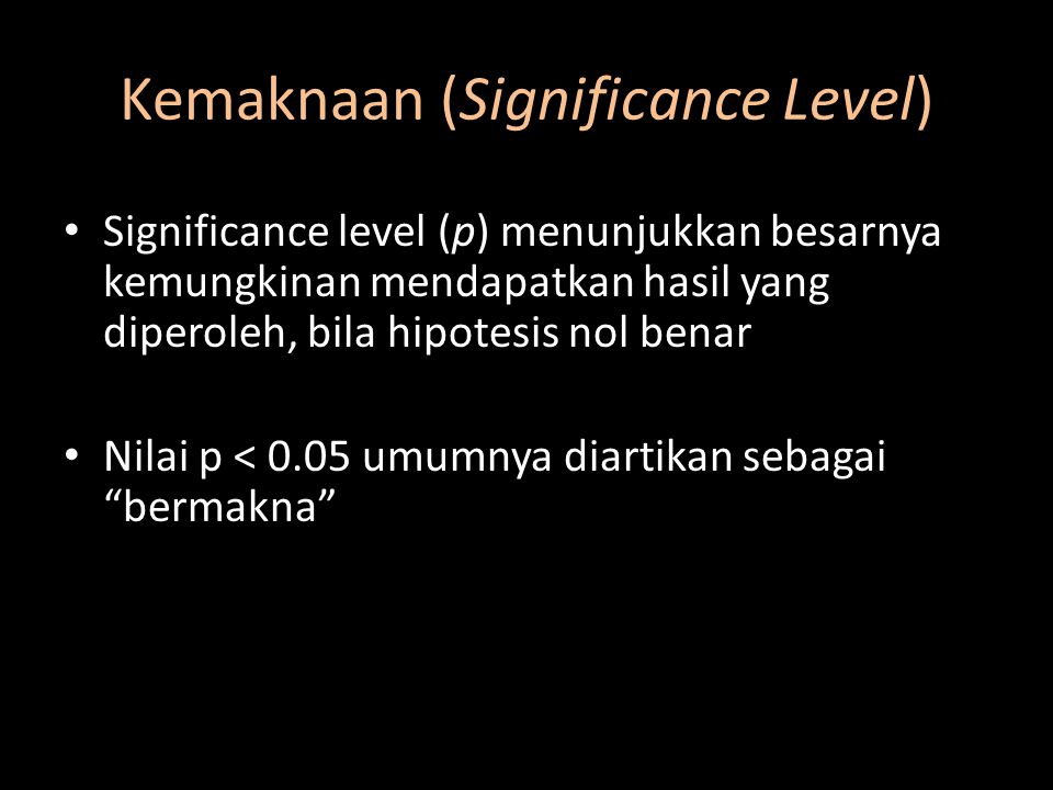 Kemaknaan (Significance Level)
