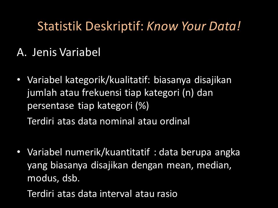 Statistik Deskriptif: Know Your Data!