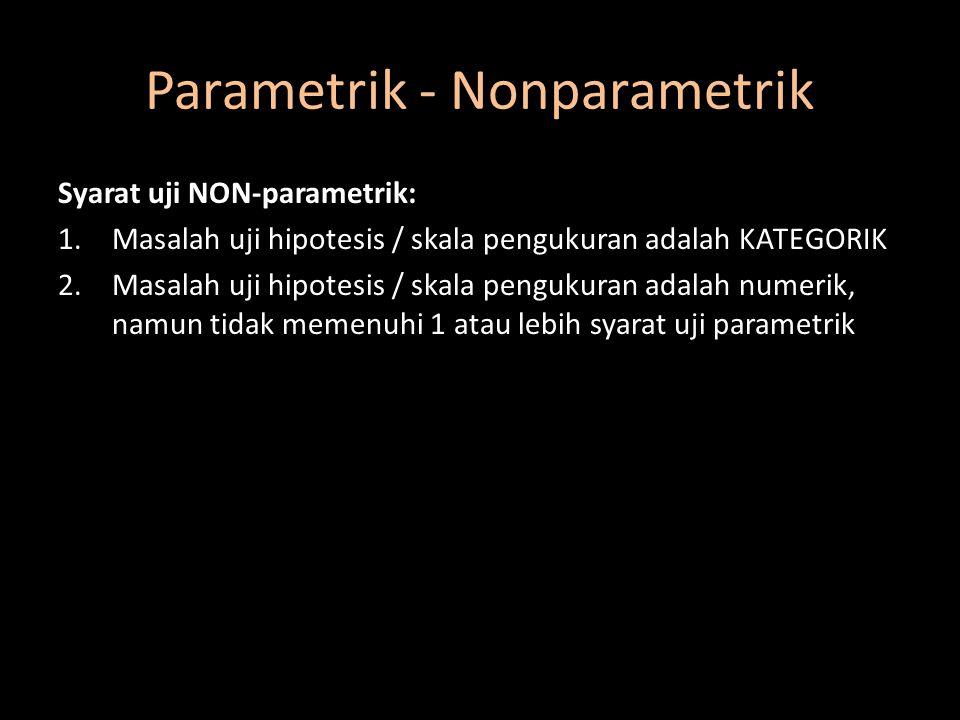 Parametrik - Nonparametrik