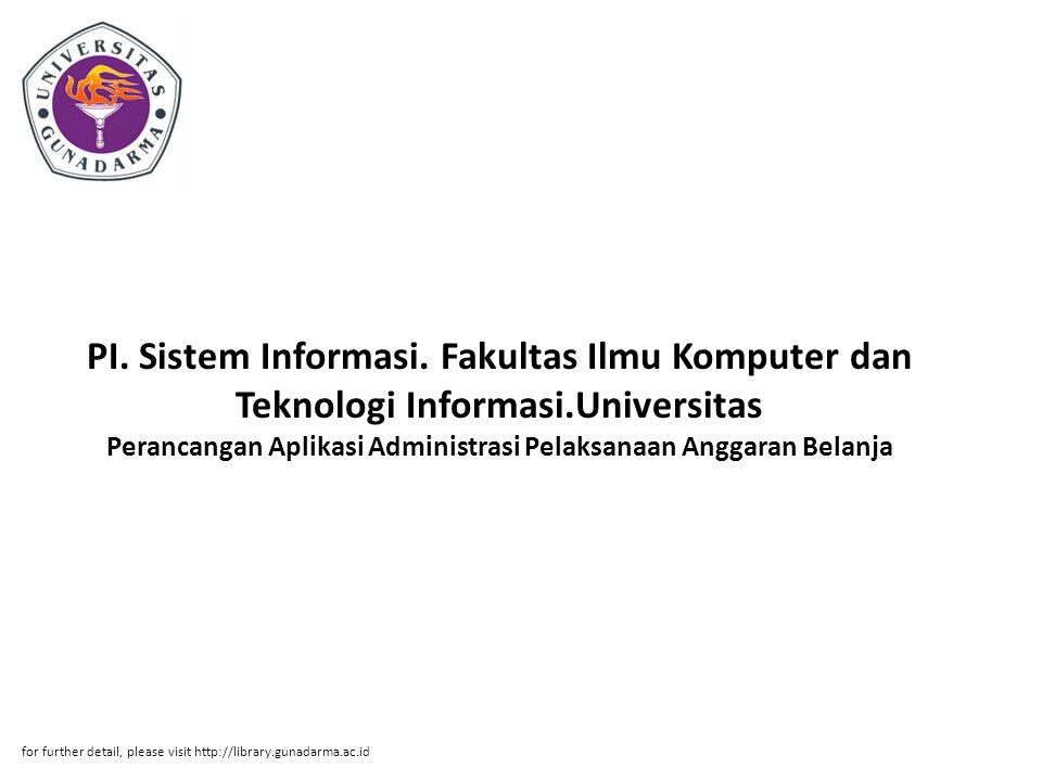 PI. Sistem Informasi. Fakultas Ilmu Komputer dan Teknologi Informasi