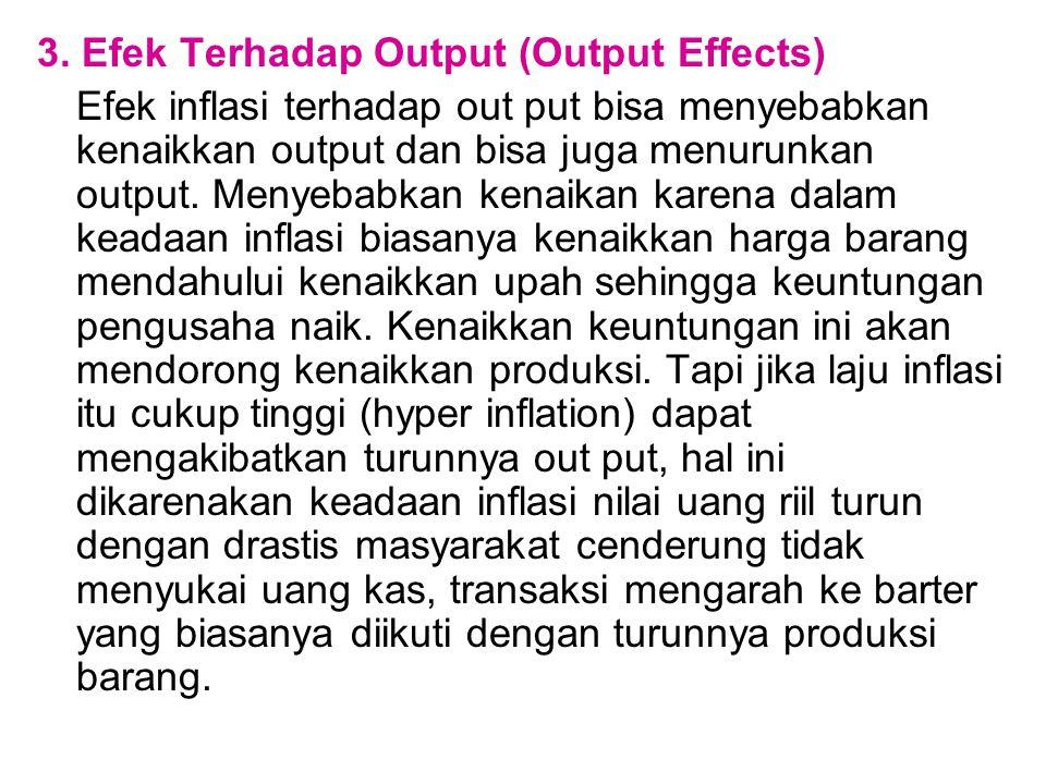 3. Efek Terhadap Output (Output Effects)