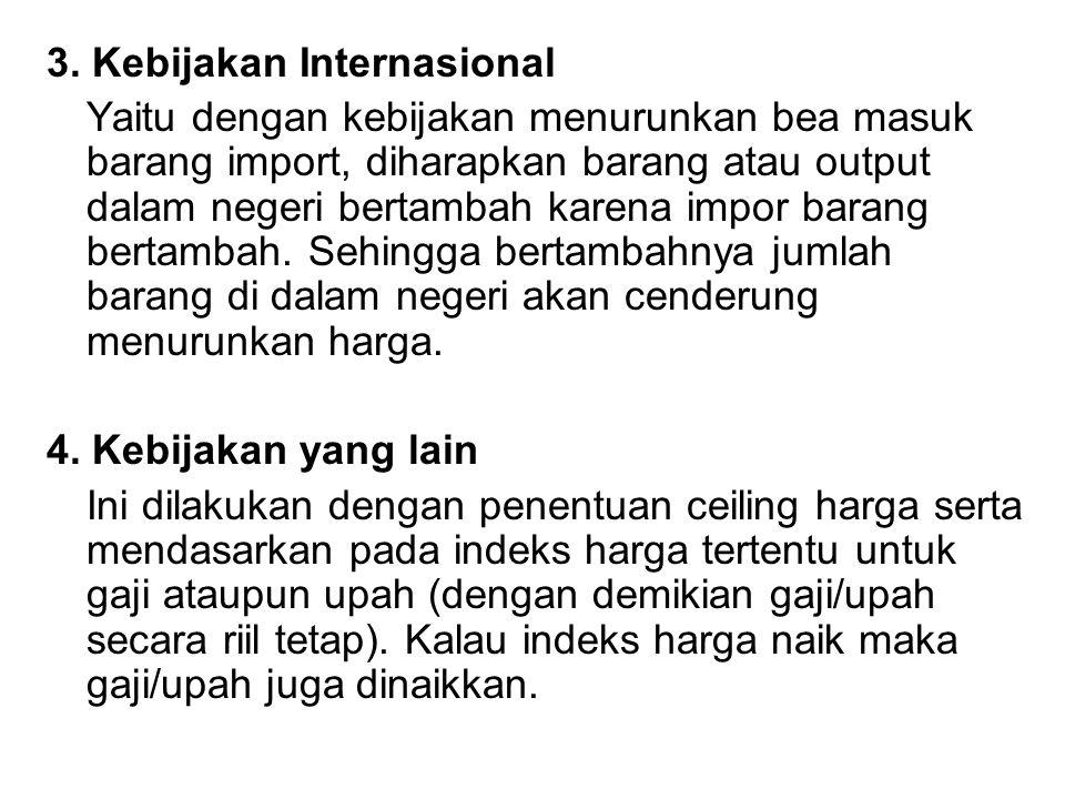 3. Kebijakan Internasional