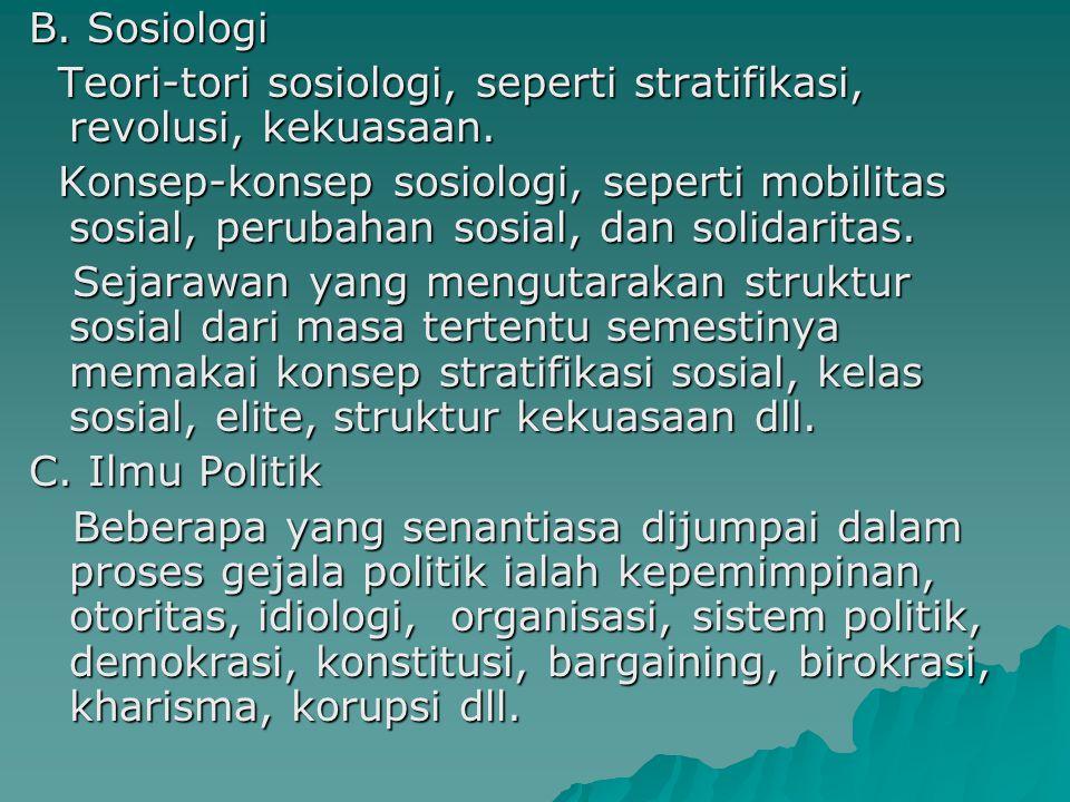 B. Sosiologi Teori-tori sosiologi, seperti stratifikasi, revolusi, kekuasaan.