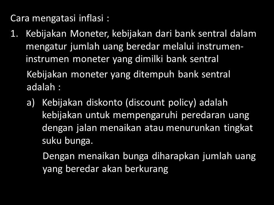 Cara mengatasi inflasi :