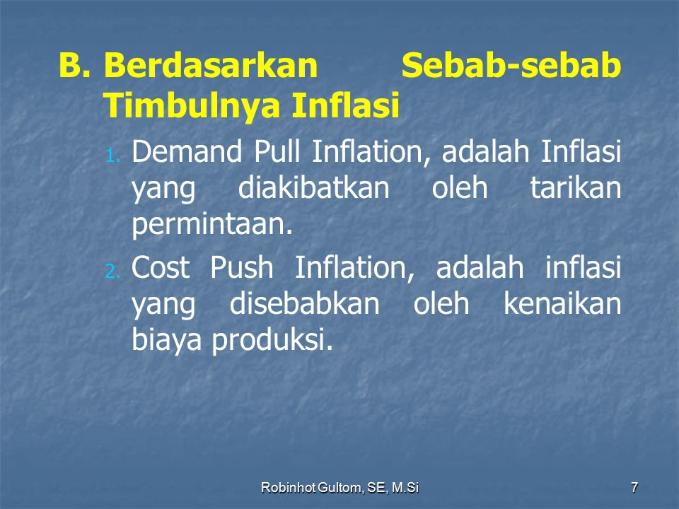 B. Berdasarkan Sebab-sebab Timbulnya Inflasi