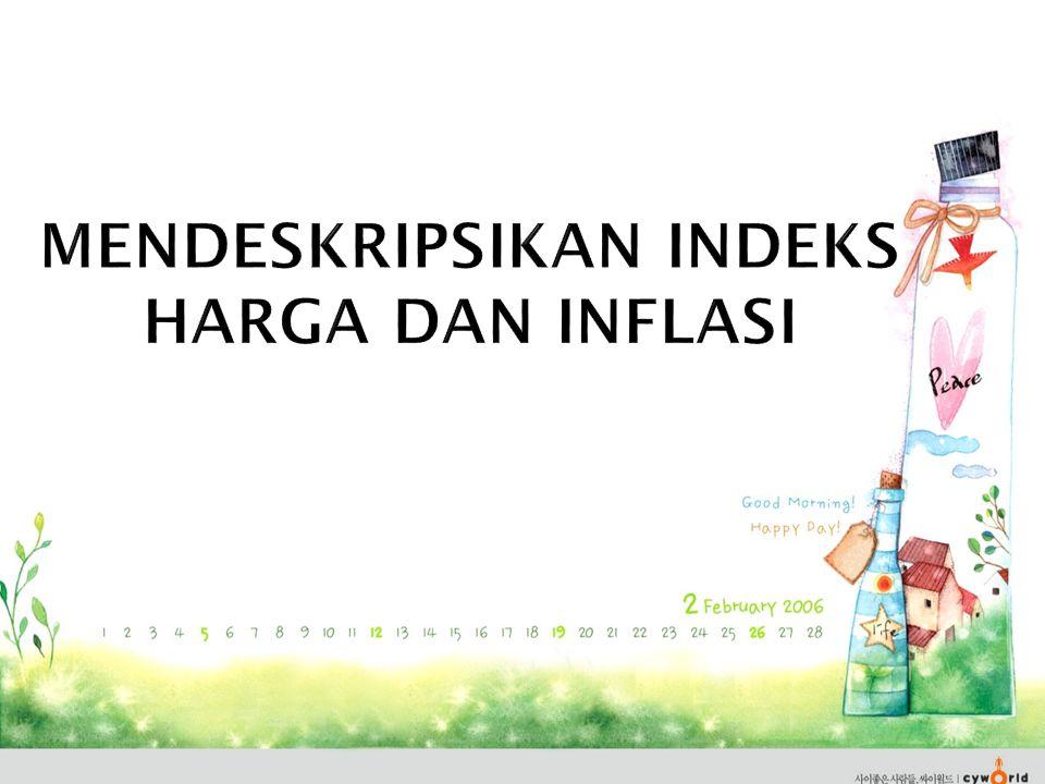 Mendeskripsikan indeks harga dan inflasi
