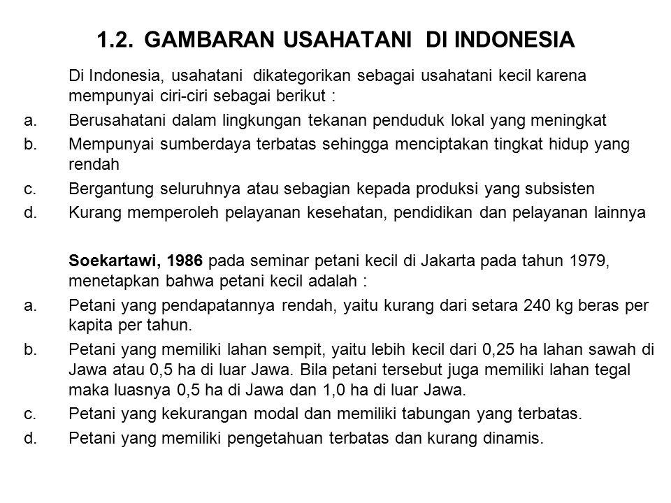 1.2. GAMBARAN USAHATANI DI INDONESIA