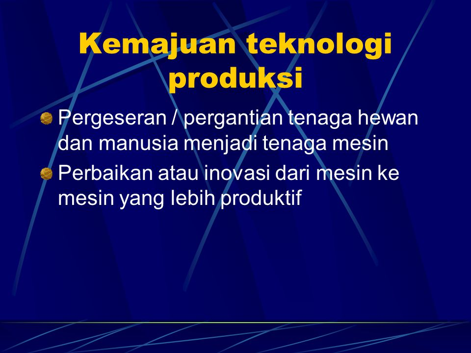 Kemajuan teknologi produksi