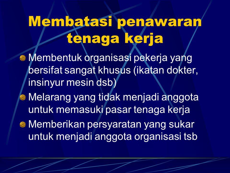 Membatasi penawaran tenaga kerja