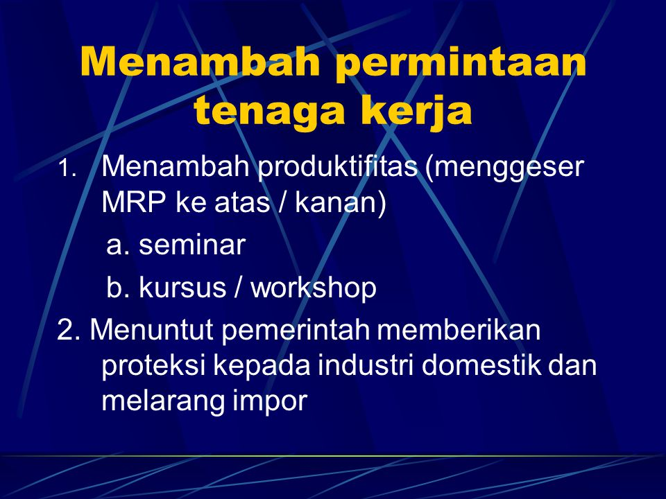 Menambah permintaan tenaga kerja