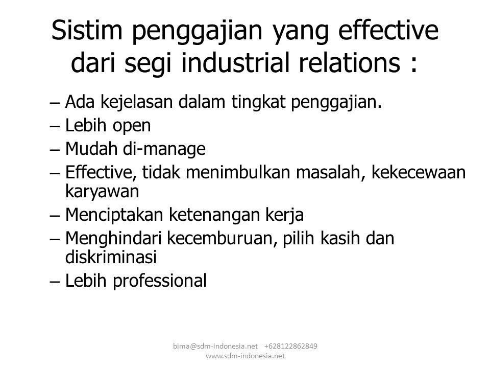 Sistim penggajian yang effective dari segi industrial relations :