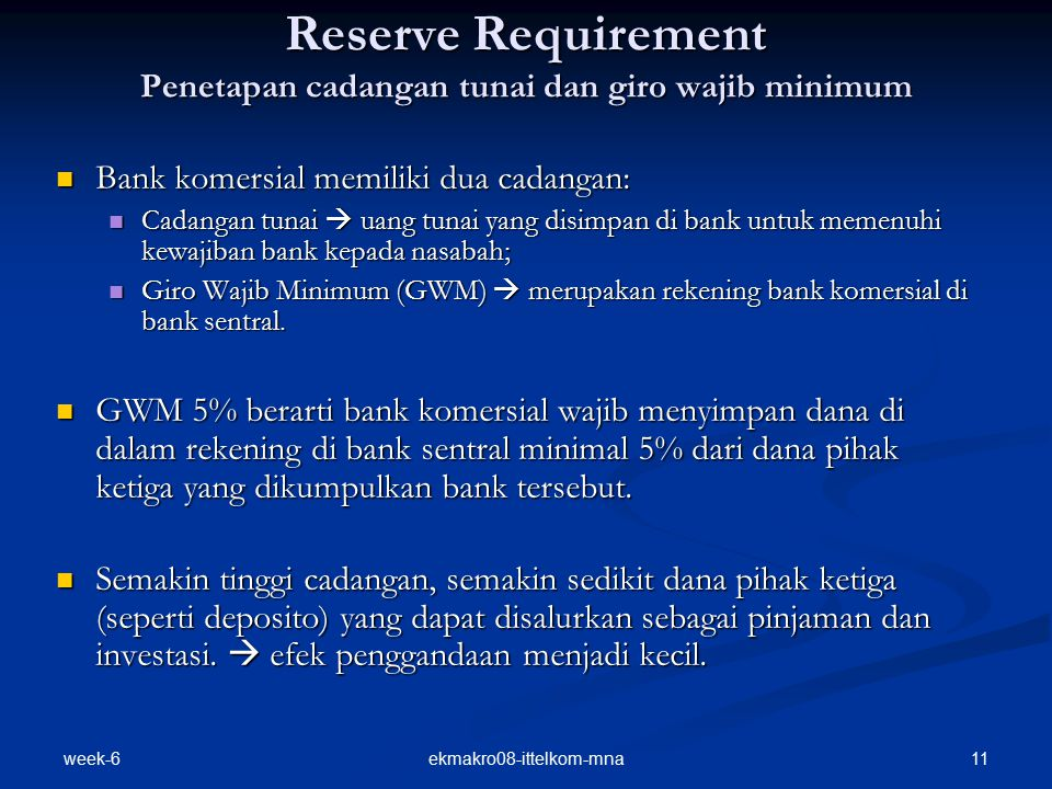Reserve Requirement Penetapan cadangan tunai dan giro wajib minimum