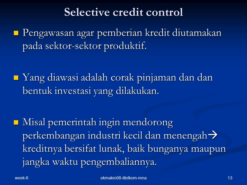 Selective credit control