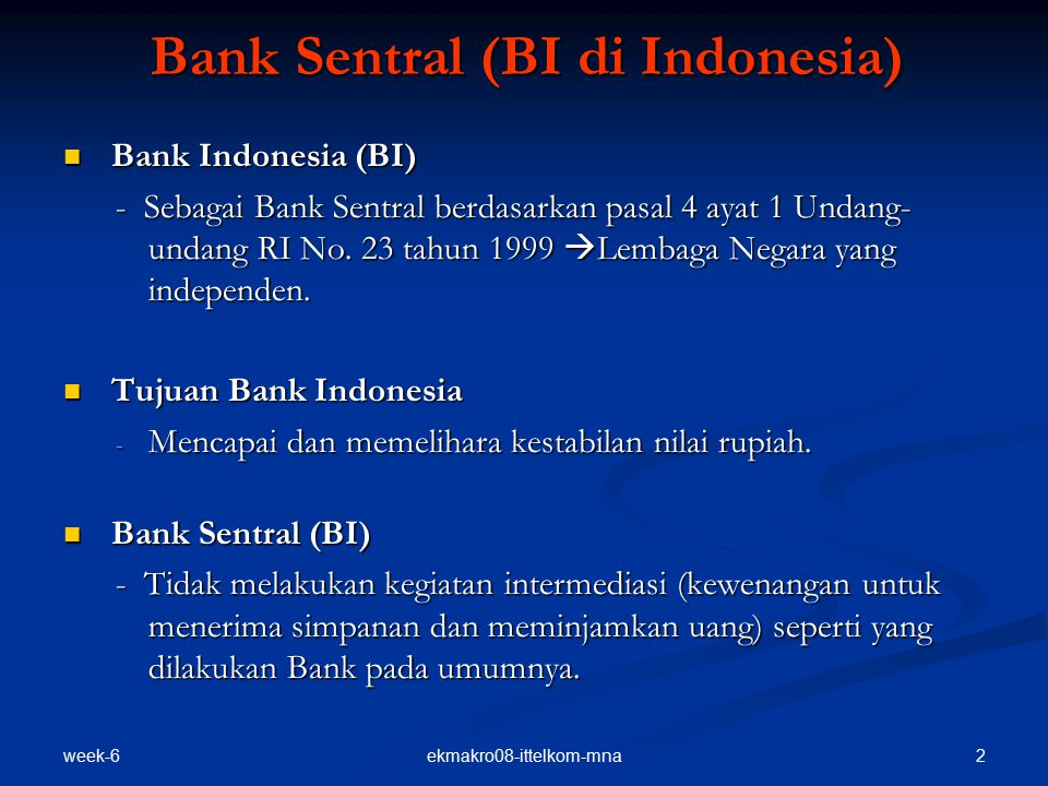 Bank Sentral (BI di Indonesia)