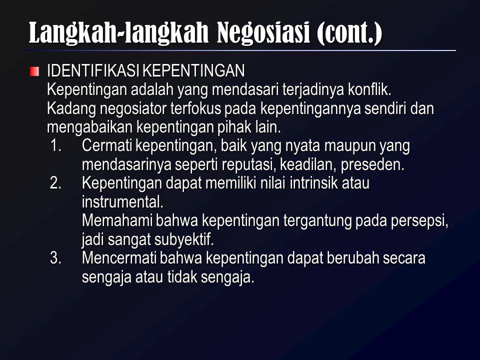 Langkah-langkah Negosiasi (cont.)