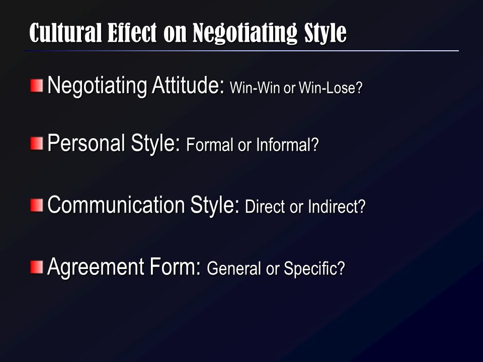 Cultural Effect on Negotiating Style