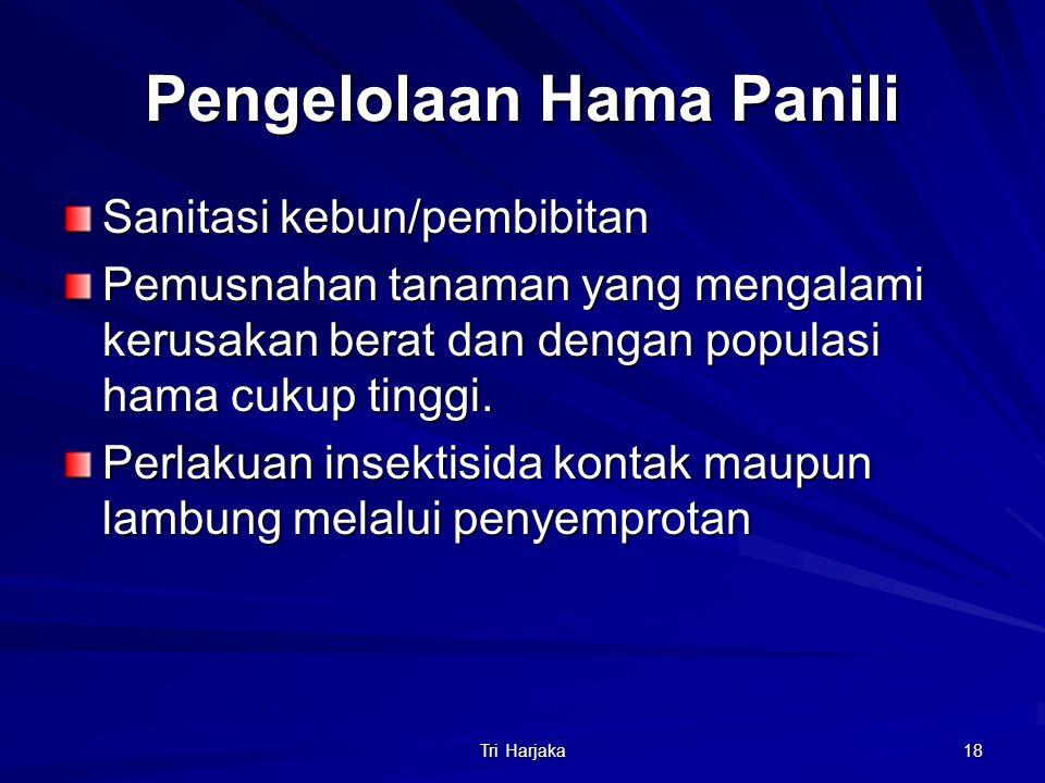 Pengelolaan Hama Panili