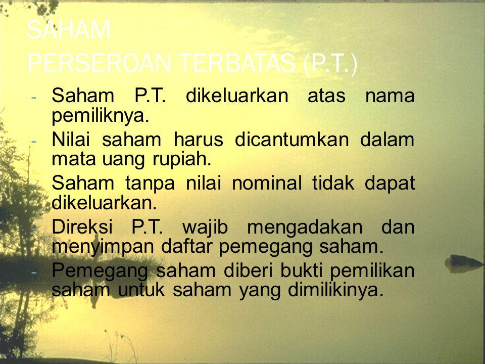 SAHAM PERSEROAN TERBATAS (P.T.)