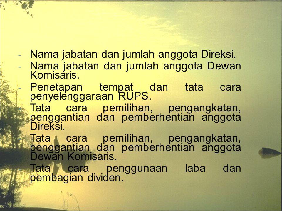 Nama jabatan dan jumlah anggota Direksi.