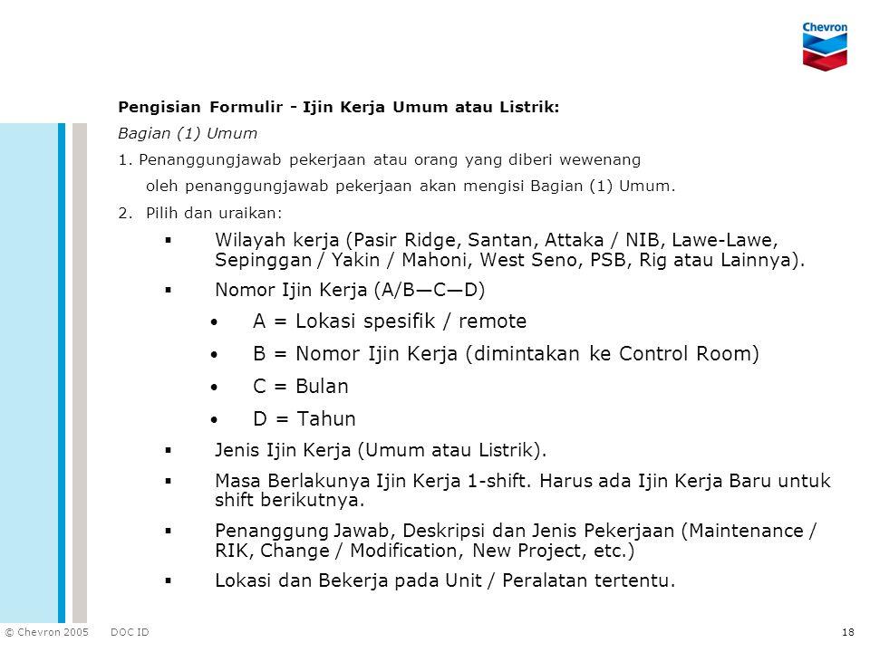 A = Lokasi spesifik / remote