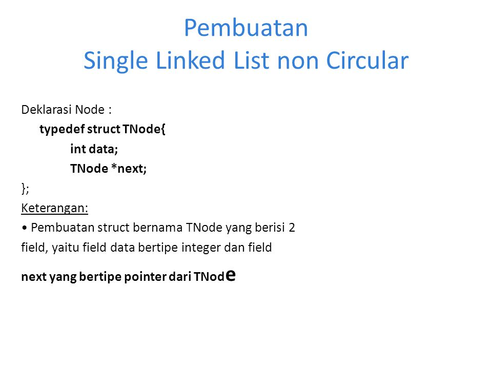 Pembuatan Single Linked List non Circular