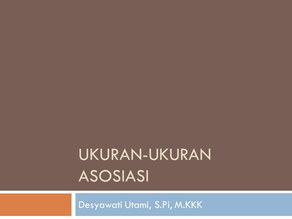 UKURAN-UKURAN ASOSIASI