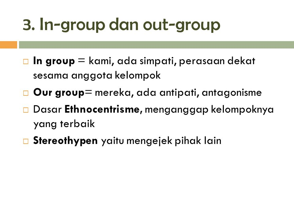 3. In-group dan out-group
