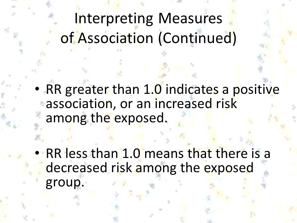 Interpreting Measures of Association (Continued)